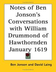 Cover of: Notes of Ben Jonson's Conversations With William Drummond of Hawthornden January 1619 | Ben Jonson