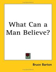 Cover of: What Can a Man Believe? | Bruce Barton