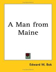 Cover of: A Man from Maine by Edward William Bok