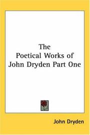 Cover of: The Poetical Works Of John Dryden | John Dryden