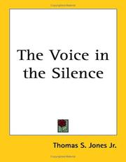 Cover of: The Voice in the Silence | Thomas S., Jr. Jones