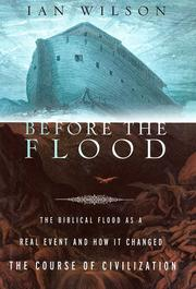 Cover of: Before the flood | Wilson, Ian
