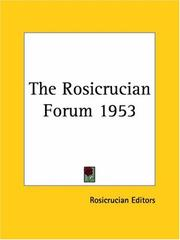 Cover of: The Rosicrucian Forum 1953 | Rosicrucian