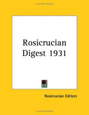Cover of: Rosicrucian Digest 1931 | Rosicrucian