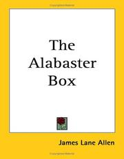 Cover of: The Alabaster Box | James Lane Allen