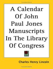 Cover of: A Calendar of John Paul Jones Manuscripts in the Library of Congress by Charles H. Lincoln