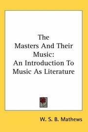 Cover of: The masters and their music | William Smythe Babcock Mathews