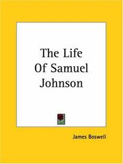 Cover of: The Life of Samuel Johnson | James Boswell