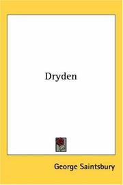 Cover of: Dryden | George E. Saintsbury