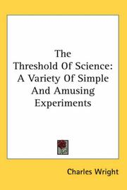 Cover of: The Threshold Of Science | Charles Wright