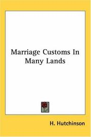 Cover of: Marriage Customs in Many Lands | Henry Neville Hutchinson