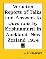 Cover of: Verbatim Reports of Talks and Answers to Questions by Krishnamurti in Auckland, New Zealand 1934 by Jiddu Krishnamurti