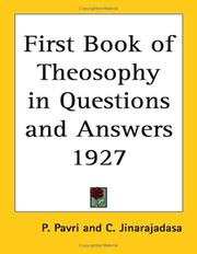 Cover of: The First Book of Theosophy in Questions and Answers 1927 | P. Pavri