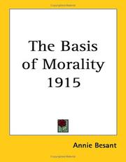 Cover of: The Basis of Morality 1915 | Annie Wood Besant