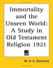 Cover of: Immortality and the Unseen World | W. O. E. Oesterley