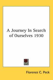 Cover of: A Journey In Search of Ourselves 1930 by Florence C. Peck