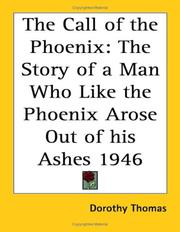 Cover of: The Call of the Phoenix by Dorothy Thomas
