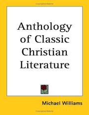 Cover of: Anthology of Classic Christian Literature by Michael Williams