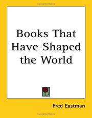 Cover of: Books That Have Shaped the World by Fred Eastman