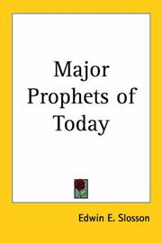 Cover of: Major Prophets of Today by Edwin E. Slosson