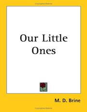 Cover of: Our Little Ones | M. D. Brine