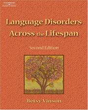 Cover of: Language Disorders Across the Lifespan | Betsy P. Vinson