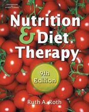 Cover of: Nutrition & Diet Therapy | Ruth A. Roth