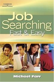 Cover of: Job Searching Fast and Easy (Job Searching) | J. Michael Farr