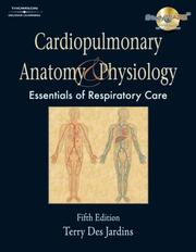 Cover of: Cardiopulmonary Anatomy & Physiology | Terry Des Jardins