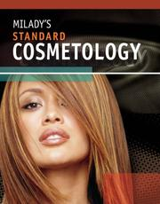 Cover of: MILADY'S STANDARD COSMETOLOGY TEXTBOOK 2008 (Milady's Standard Cosmetology) by Milady