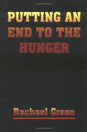Cover of: PUTTING AN END TO THE HUNGER | Rachael Green
