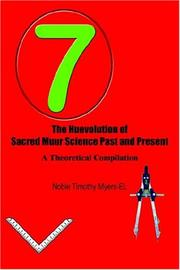 Cover of: The Huevolution of Sacred Muur Science Past and Present | Noble Timothy Myers - EL