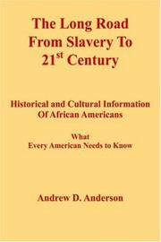 Cover of: The Long Road From Slavery To 21st Century | Andrew , D. Anderson