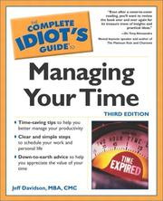 Cover of: The Complete Idiot's Guide to Managing Your Time | Jeff Davidson