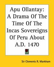 Cover of: Apu Ollantay | Clements Robert, Sir Markham