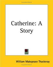 Cover of: Catherine | William Makepeace Thackeray