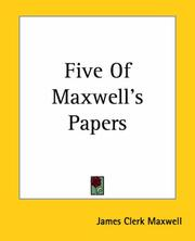 Cover of: Five Of Maxwell's Papers | James Clerk Maxwell