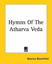 Cover of: Hymns Of The Atharva Veda by Maurice Bloomfield