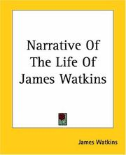 Cover of: Narrative Of The Life Of James Watkins | James Watkins