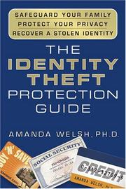 Cover of: The identity theft protection guide by Amanda Welsh
