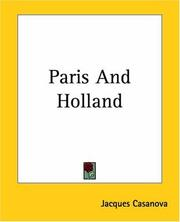 Cover of: Paris And Holland by Jacques Casanova