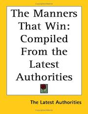 Cover of: The Manners That Win | Latest Authoriti The Latest Authorities