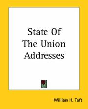 Cover of: State Of The Union Addresses | William H. Taft