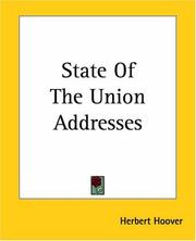 Cover of: State Of The Union Addresses | Herbert Clark Hoover - President of the USA (1929-1933)