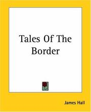 Cover of: Tales Of The Border by James Hall