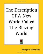 Cover of: The Description of a New World, Called The Blazing World | Margaret Cavendish