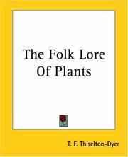 Cover of: Folk Lore of Plants | T. F. Thiselton Dyer