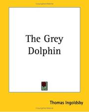 Cover of: The Grey Dolphin | Thomas Ingoldsby