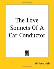 Cover of: The Love Sonnets of a Car Conductor by Wallace Irwin