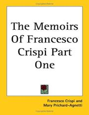 Cover of: The Memoirs Of Francesco Crispi Part One | Francesco Crispi